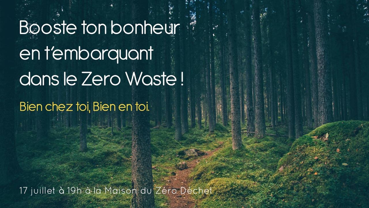 Booste ton bonheur en t'embarquant dans le Zero Waste !